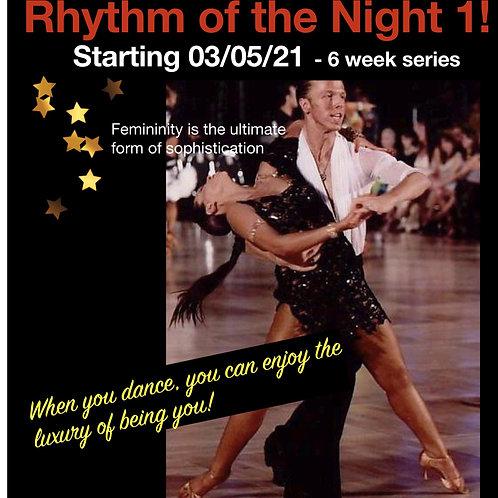 Rhythm of the Night! ~ Latin/Rhythm Fundamentals (All 6 Classes)