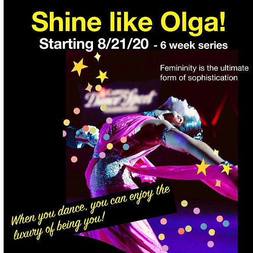 Shine like Olga: Lady's Styling Class - 6 Classes
