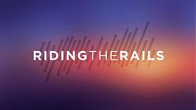RidingTheRails_V1.jpg