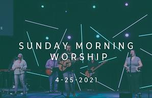 4-25-21 Worship Image.png