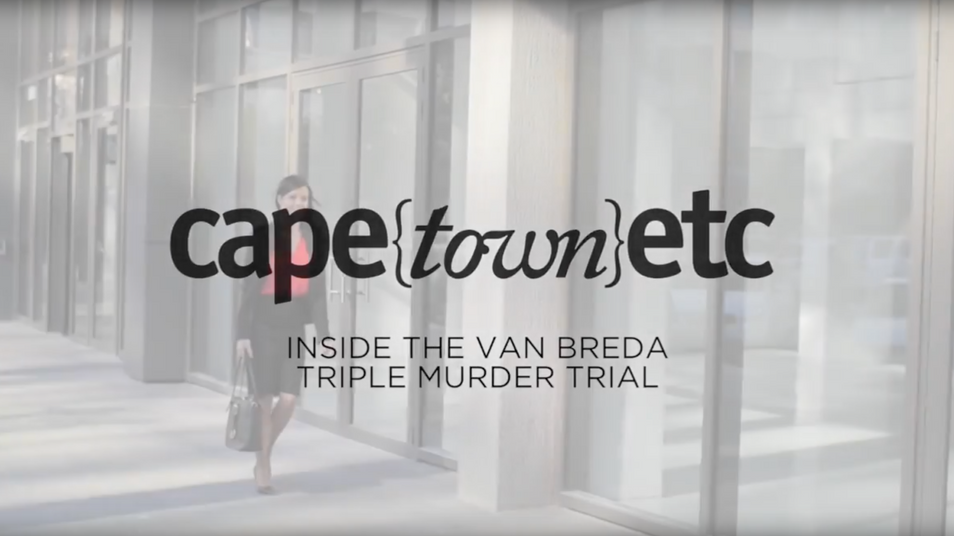 Cape Town Etc. Magazine Reports on Day 11 of the Van Breda Murder Trial