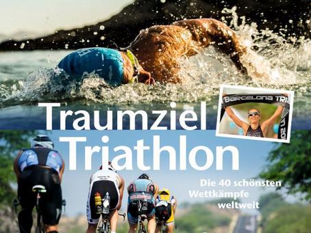"""Buch """"Traumziel Triathlon"""": Die 40 schönsten Wettkämpfe weltweit"""