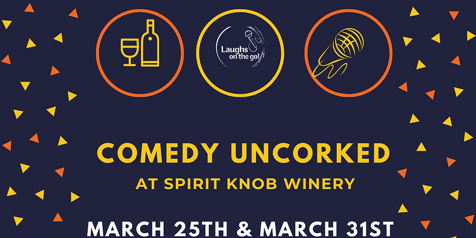 Comedy Uncorked at Spirit Knob Winery