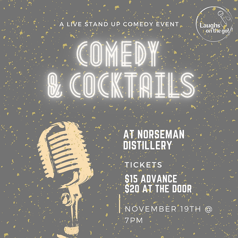 Comedy and Cocktails at Norseman Distillery, A Live Stand Up Comedy Event