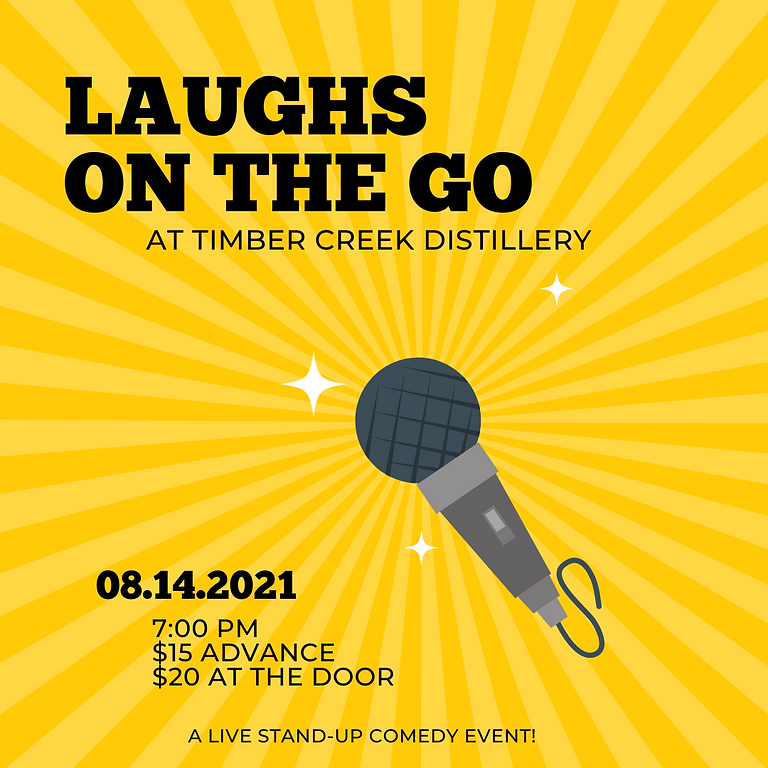 Laughs on The Go at Timber Creek  Distillery - A Live Stand Up Comedy Event