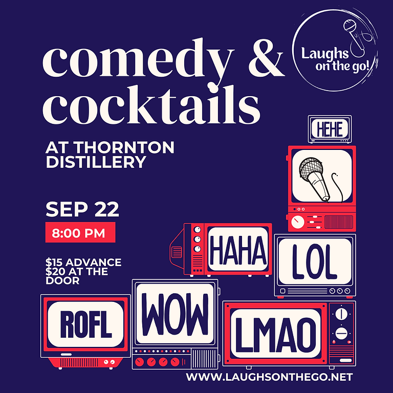 Comedy and Cocktails at Thornton Distilling Co. presented by Laughs on the Go!