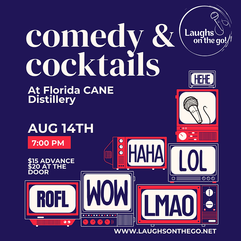 Comedy and Cocktails at Florida CANE Distillery - Live Stand Up Comedy Event!