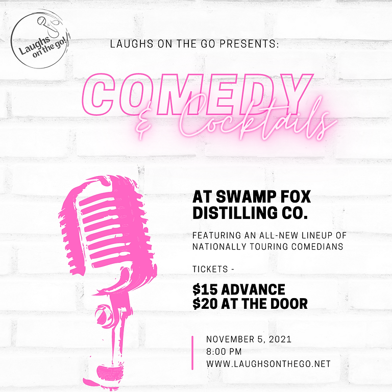 Comedy and Cocktails at Swamp Fox Distilling Co. presented by Laughs on the Go!