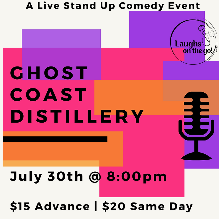 Comedy and Cocktails at Ghost Coast Distillery; Live Stand Up Comedy Event