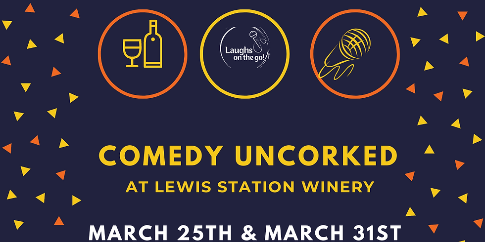 Comedy UnCorked at Lewis Station Winery