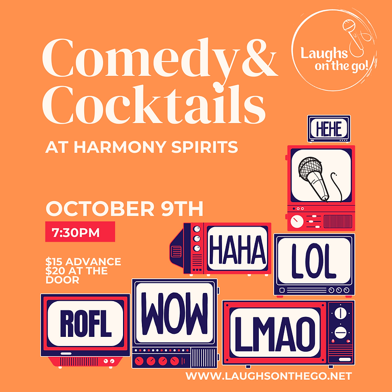 Comedy and Cocktails at Harmony Spirits; Presented by Laughs on the Go!