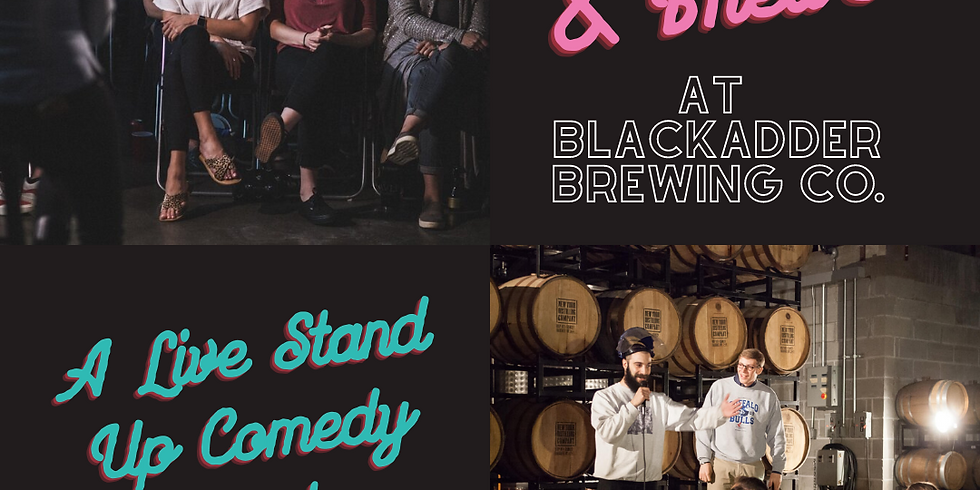 Laughs on the Go Presents : A Live Stand-Up Comedy Event at Blackadder