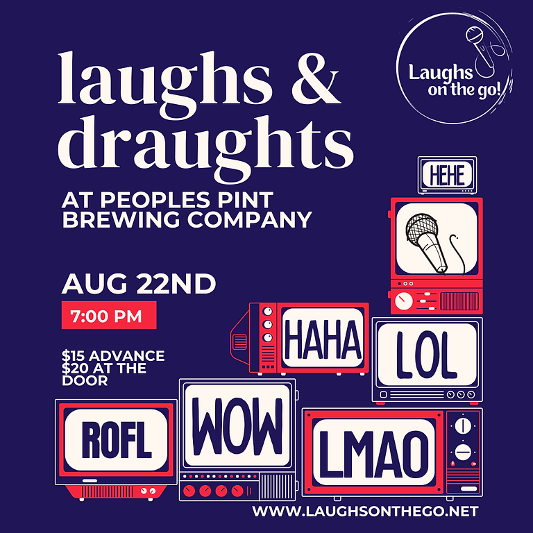 Laughs and Draughts at People's Pint Brewing Presented by Laughs on the Go!