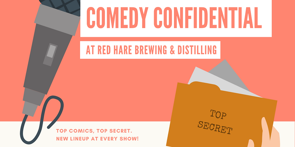 Comedy Confidential at Red Hare Brewing and Distilling