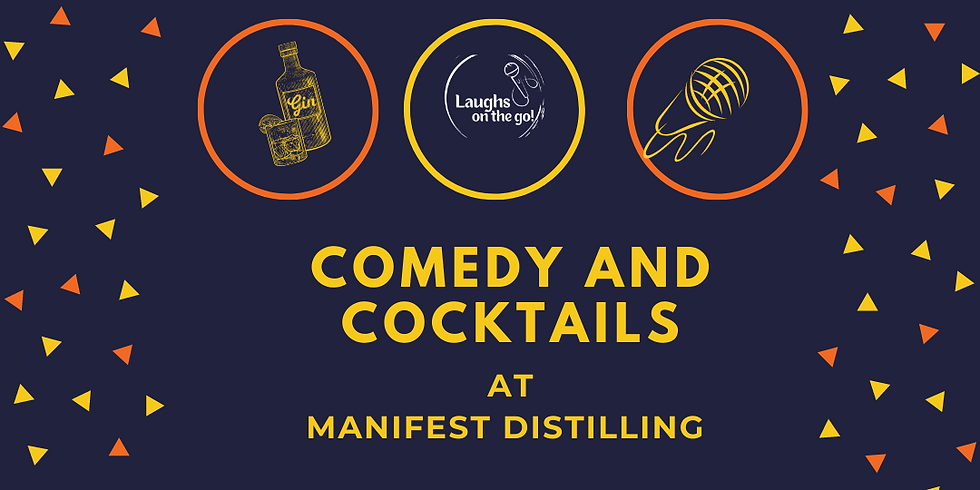 Laughs on the Go at Manifest Distilling; A Live Stand Up Comedy Event
