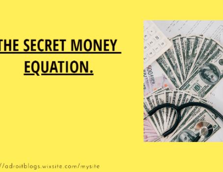 The secret money equation.