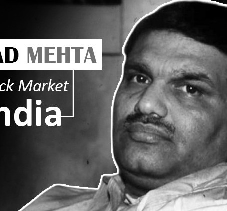 The Harshed Mehta Scam.