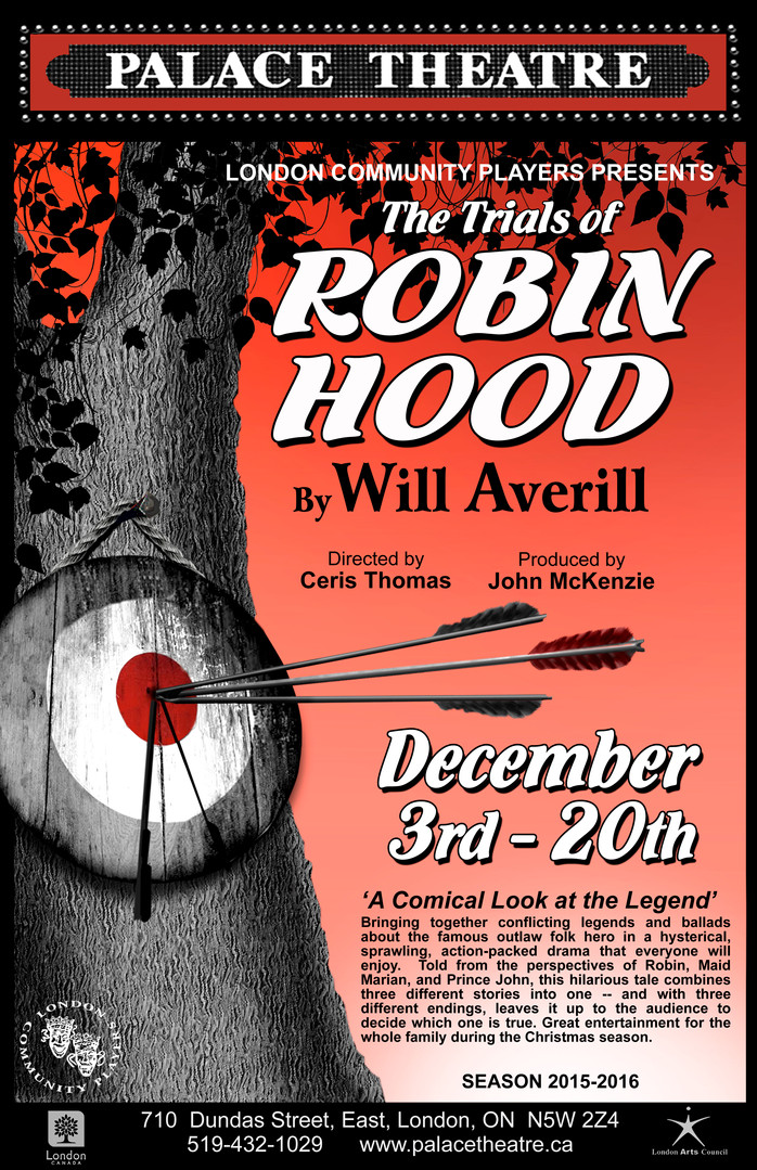 The Trials of Robin Hood: a Lusty Production