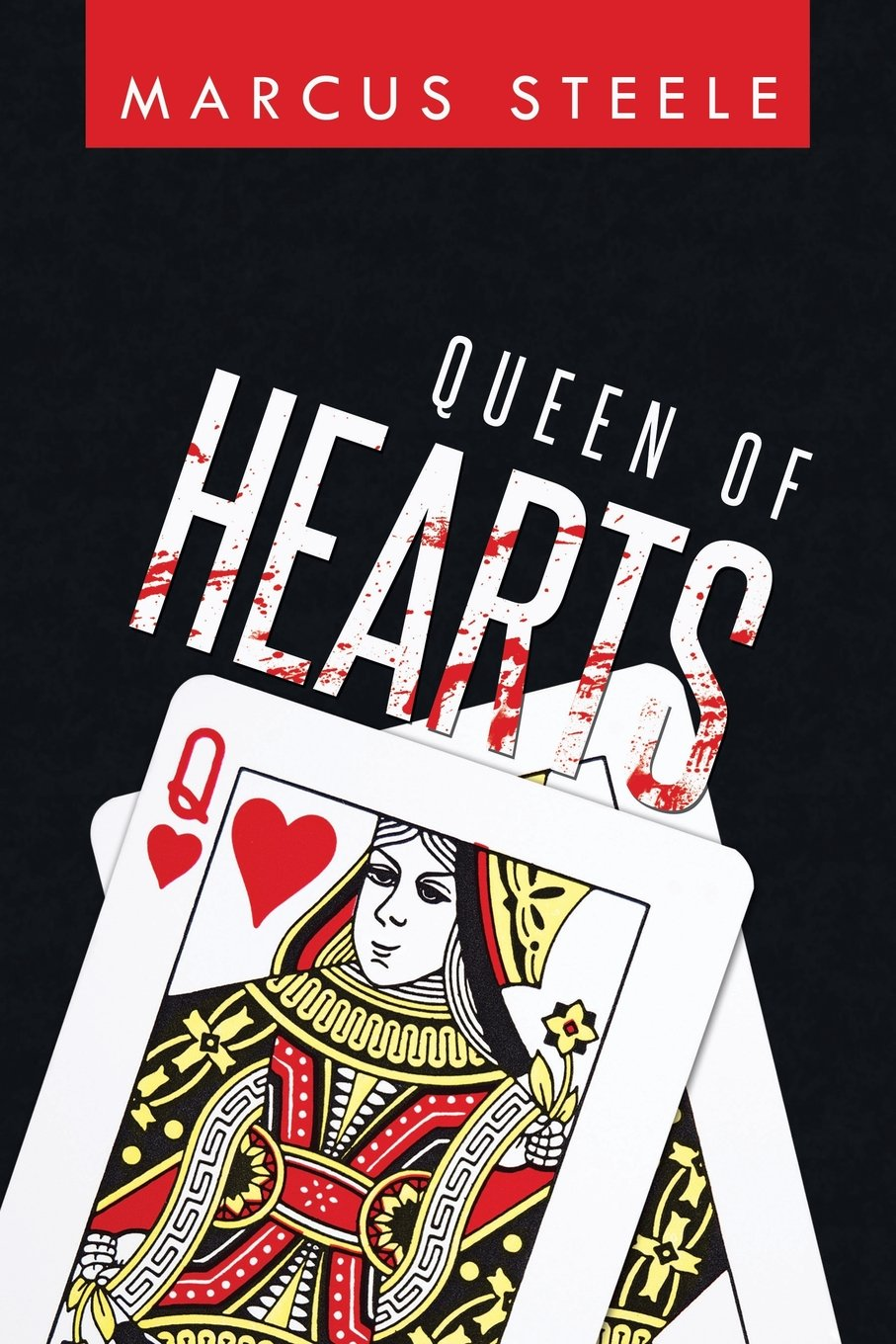 Queen of Hearts by Marcus Steele