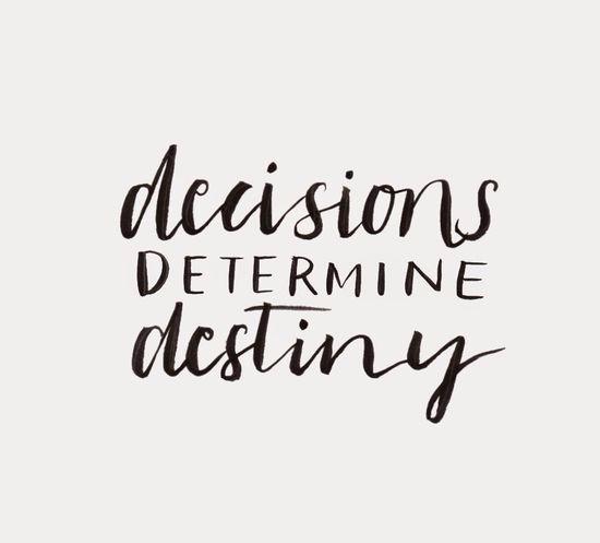 decisões determinam o seu destino