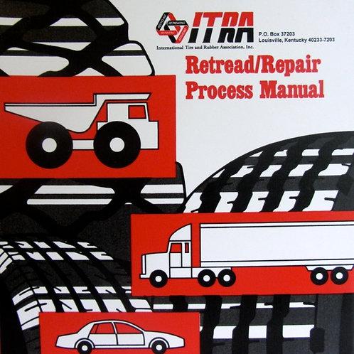 Retread/Repair Process Manual