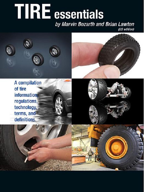 Tire Essentials by Marvin Bozarth and Brian Lawton