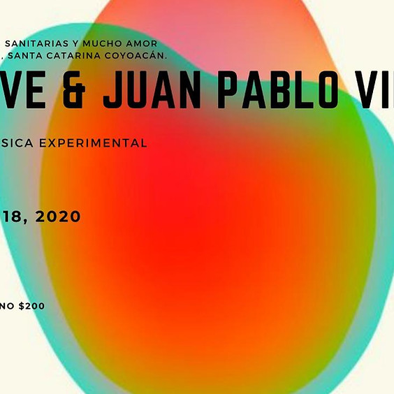 Un Rêve y Juan Pablo Villa