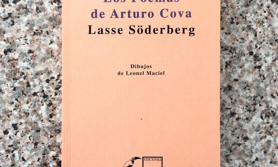 Los poemas de Arturo Cova | Lasse Söderberg