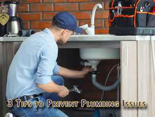 3 Tips to Prevent Plumbing Issues