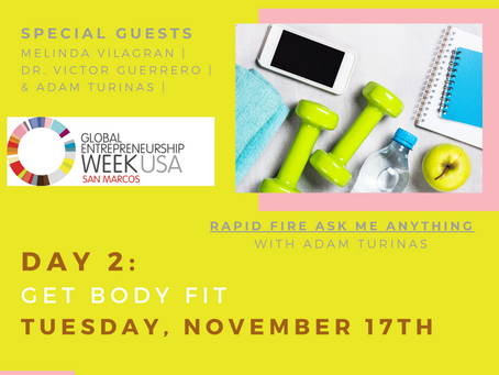 Total Health for Entrepreneurs Day 2: Tuesday: Get Body Fit #GEWSMTXBodyFit