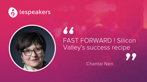 Talk Chantal Neri Fast Forward Silicon Valley Business Scaling