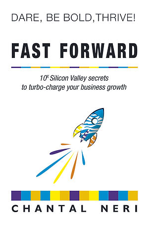 Fast Forward Chantal Neri Business Scaling book innovation Consulting Conferences
