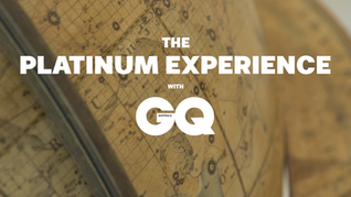 The Platinum Experience with GQ