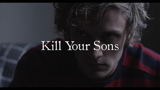 Kill Your Sons