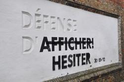 """""""DÉFENSE D'HÉSITER!"""""""