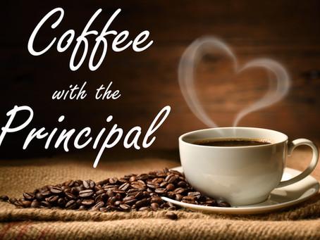 Virtual Coffee with the Principal & Team