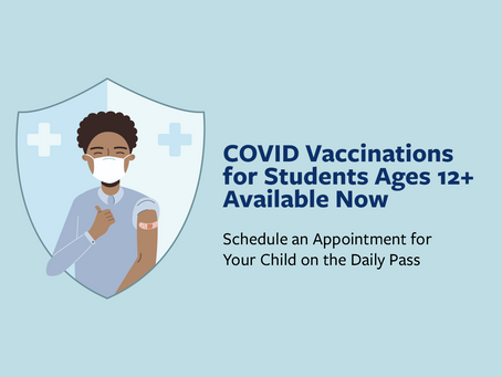 Vaccinations for Students 12+ @Mulholland on 6/2/2021