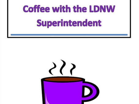 COFFEE WITH THE SUPERINTENDENT - 10/5/2021