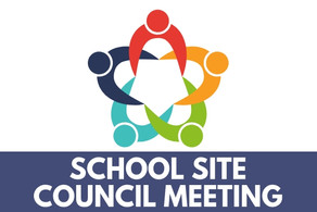 SCHOOL SITE COUNCIL MEETING 3/18/2021