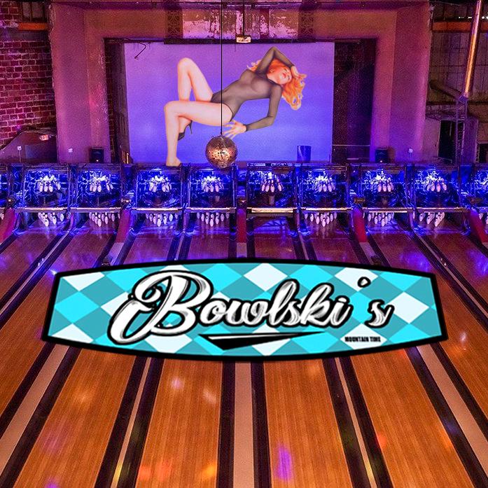 bowlski's!