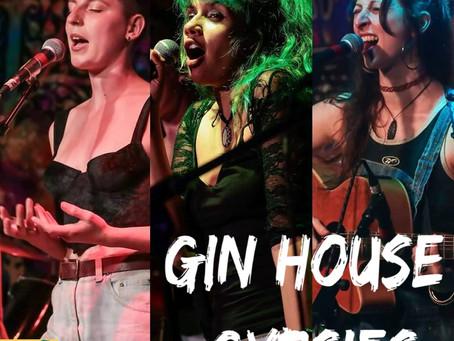 Gin House Gypsies!!