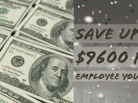 BUSINESS OWNERS: SAVE UP TO $9600 FOR EVERY EMPLOYEE YOU HIRE
