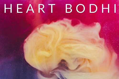 Heart Bodhi - Awaken the Power of Love (Audio Series + Ebook)