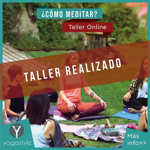 Taller de meditación Online - JUEVES 2 DE ABRIL - REALIZADO