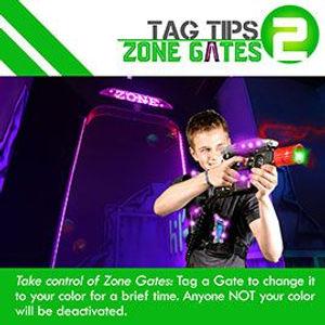 Tag Tips Zone Gates