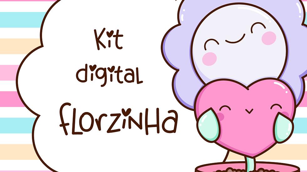Kit digital Florzinha