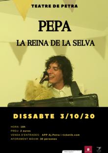 3/10/2020 - PEPA, LA REINA DE LA SELVA