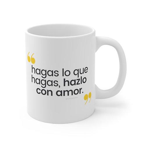 """""""Hazlo con Amor"""" Taza"""