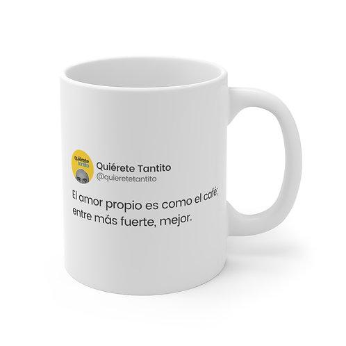 """""""Entre más fuerte..."""" Taza"""
