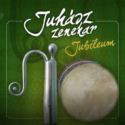 Juhász zenekar Jubileum
